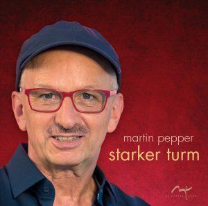 "20 Jahre mc-peppersongs Record Release Konzert ""Starker Turm"" mit Martin Pepper & Band @ Kreuzkirche Lankwitz"